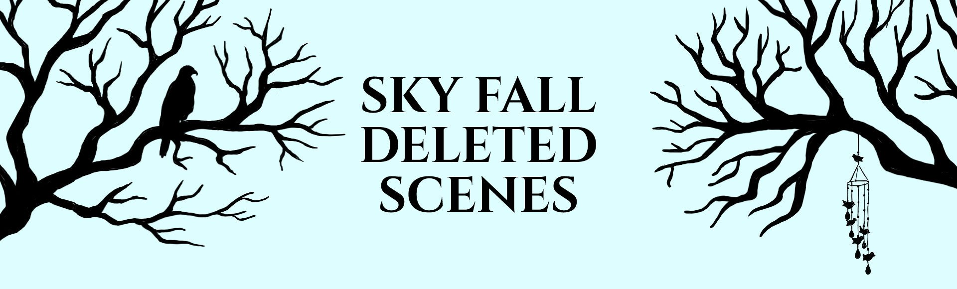 Sky Fall Deleted Scenes