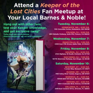 Don't miss these awesome KEEPER OF THE LOST CITIES Fan Meetups!
