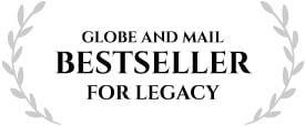 Globe and Mail Bestseller for LEGACY'
