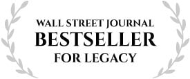 A Wall Street Journal Bestseller for LEGACY