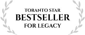 Toranto Star Bestseller for LEGACY
